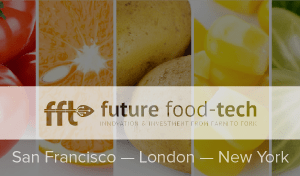 Start-Ups in the Spotlight at Future Food-Tech 2018 - Future